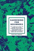 Gardening for beginners: The Complete Guide to grow Fruits and Vegetable with Raised Bed Garden and Hydroponic system at home and outdoors