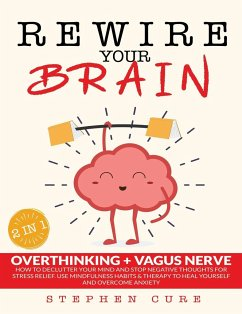 Rewire Your Brain - Cure, Stephen
