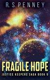 Fragile Hope (Justice Keepers Saga Book 9)