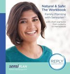 Natural & Safe: The Workbook, Family Planning with Sensiplan