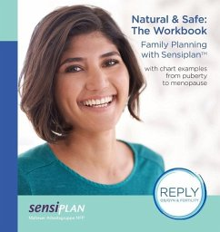 Natural & Safe: The Workbook, Family Planning with Sensiplan - Malteser Arbeitsgruppe Nfp