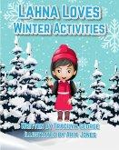 Lahna Loves Winter Activities