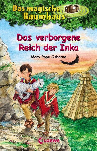 Das verborgene Reich der Inka / Das magische Baumhaus Bd.58