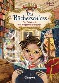 Das Geheimnis der magischen Bibliothek / Das Bücherschloss Bd.1