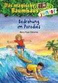 Bedrohung im Paradies / Das magische Baumhaus junior Bd.25