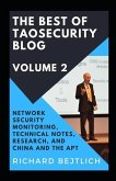 The Best of TaoSecurity Blog, Volume 2: Network Security Monitoring, Technical Notes, Research, and China and the Advanced Persistent Threat