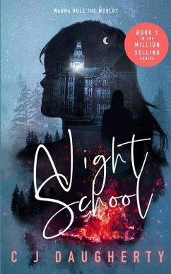 Night School - Daugherty, C. J.