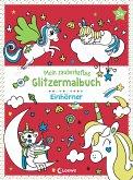 Mein zauberhaftes Glitzermalbuch - Einhörner