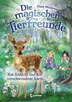 Ria Rehkitz und die verschwundene Karte / Die magischen Tierfreunde Bd.16 - Meadows, Daisy