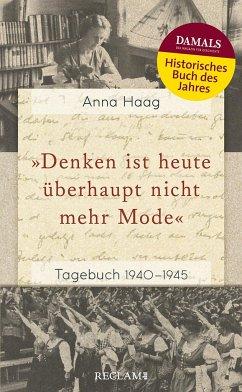 »Denken ist heute überhaupt nicht mehr Mode« - Haag, Anna