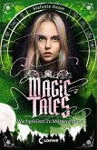 Wachgeküsst im Morgengrauen / Magic Tales Bd.2