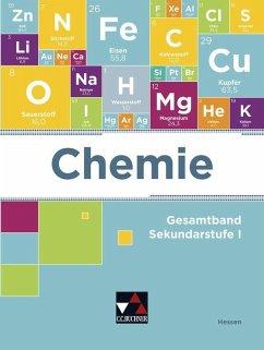 Chemie Hessen Gesamtband - Bohrmann-Linde, Claudia;Fabiunke, Elke;Graf, Kai-Oliver;Raguse, Karola;Weber-Peukert, Gisela