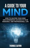 A Guide to Your Mind