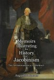 Memoirs Illustrating the History of Jacobinism - Part 2: The Antimonarchical Conspiracy