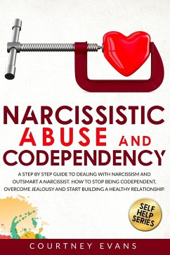 Narcissistic Abuse and Codependency - Evans, Courtney