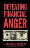Defeating Financial Anger: Revised Version