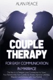 Couples Therapy for Easy Communication in Marriage