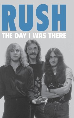 Rush - The Day I Was There - Houghton, Richard
