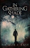 In Gathering Shade (Shades and Shadows Book 2)