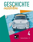 Geschichte entdecken 4 Lehrbuch Nordrhein-Westfalen