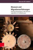 Museum und Migrationserfahrungen (eBook, PDF)