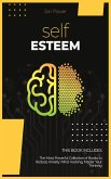 Self Esteem: 2 Books in 1. The Most Powerful Collection of Books to Reduce Anxiety: Mind Hacking, Master Your Thinking
