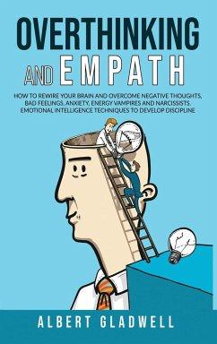 Overthinking and Empath - Gladwell, Albert