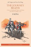The Journey Begins: A Story in Traditional Chinese and Pinyin, 600 Word Vocabulary Level