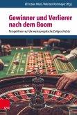 Gewinner und Verlierer nach dem Boom (eBook, PDF)