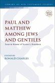 Paul and Matthew Among Jews and Gentiles (eBook, PDF)