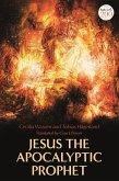 Jesus the Apocalyptic Prophet (eBook, ePUB)