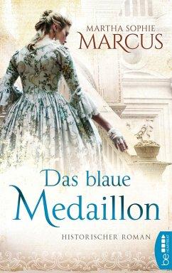 Das blaue Medaillon (eBook, ePUB) - Marcus, Martha Sophie