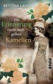 Die Erinnerung riecht nach gelben Kamelien (eBook, ePUB)