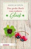 Das große Buch vom wahren Glück (Mängelexemplar)