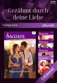 Gezähmt durch deine Liebe (5-teilige Serie) (eBook, ePUB)