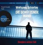 Die schützende Hand / Georg Dengler Bd.8 (1 MP3-CDs) (Mängelexemplar)