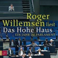 Das Hohe Haus, 6 Audio-CDs (Mängelexemplar) - Willemsen, Roger