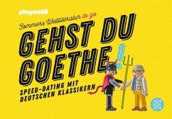 Gehst du Goethe! (Mängelexemplar) - Sommer, Michael
