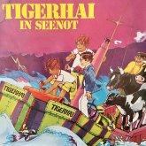 Tigerhai, Folge 2: Tigerhai in Seenot (MP3-Download)