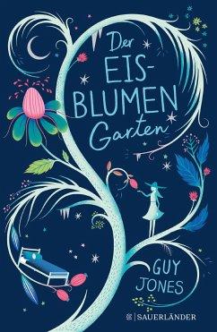 Der Eisblumengarten (Mängelexemplar) - Jones, Guy
