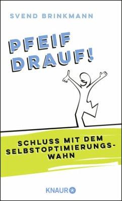 Pfeif drauf! (Mängelexemplar) - Brinkmann, Svend