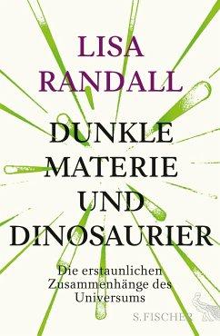 Dunkle Materie und Dinosaurier (Mängelexemplar) - Randall, Lisa