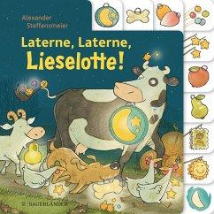 Laterne, Laterne, Lieselotte! (Mängelexemplar) - Steffensmeier, Alexander