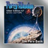 Die Para-Bank / Perry Rhodan Silberedition Bd.67 (Audio-CD)