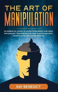 The Art of Manipulation - Benedict, Ray