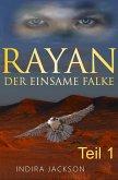 Rayan - Der Einsame Falke (eBook, ePUB)