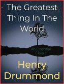 The Greatest Thing In The World (eBook, ePUB)