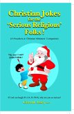 Christian Jokes for the Serious Religious' Folks! (eBook, ePUB)