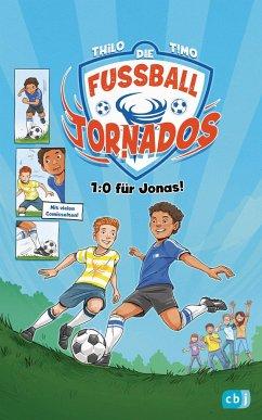 1:0 für Jonas / Die Fußball-Tornados Bd.1 (Mängelexemplar) - THiLO