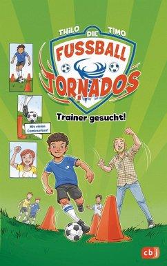 Trainer gesucht! / Die Fußball-Tornados Bd.2 (Mängelexemplar) - THiLO